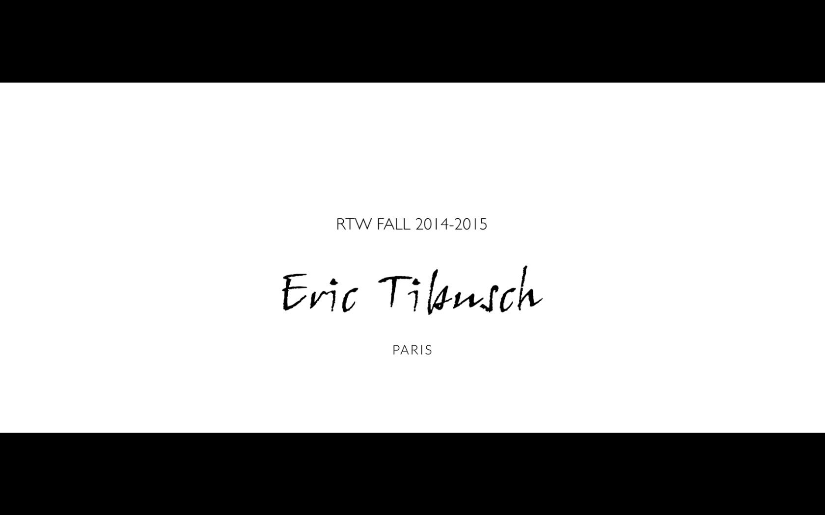 ERIC TIBUSCH // RTW FALL 2014-2015
